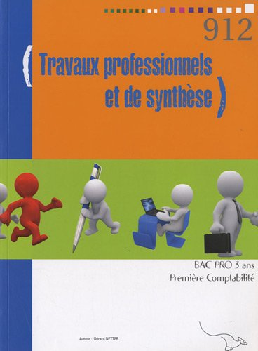 Travaux professionnels et de synthèse 1e Bac pro comptabilité