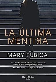 La última mentira par Mary Kubica