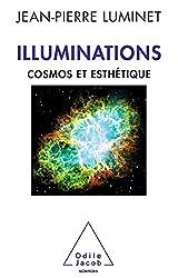 Illuminations: Cosmos et esthétique