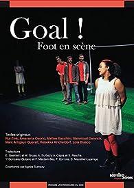 Goal ! : Foot en scène par Agnès Surbézy
