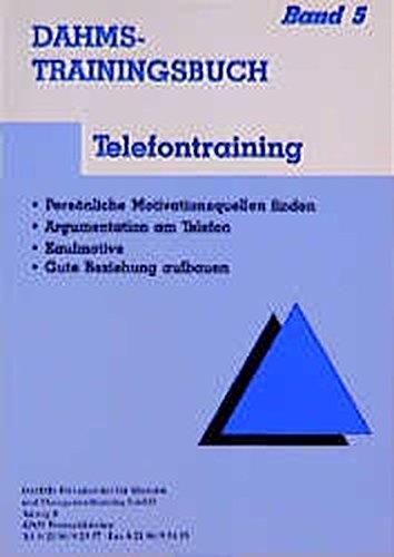 Dahms Trainingsbuch: Telefontraining
