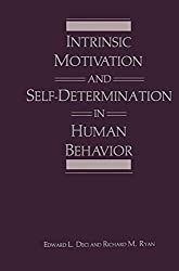 Intrinsic Motivation and Self-Determination in Human Behavior (Perspectives in Social Psychology)
