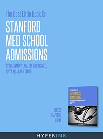 The Best Little Book On Stanford Med School Admissions eBook