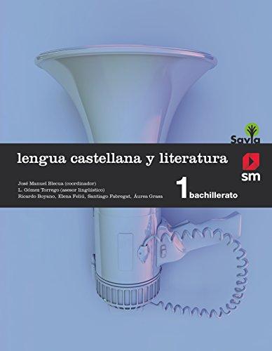 Lengua castellana y literatura 1 bachillerato savia