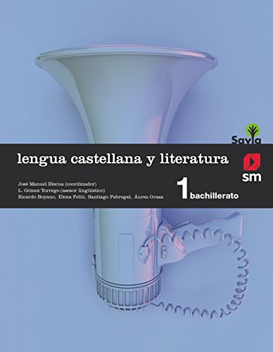Lengua castellana y literatura. 1 Bachillerato. Savia - 9788467576559 por Ricardo Boyano