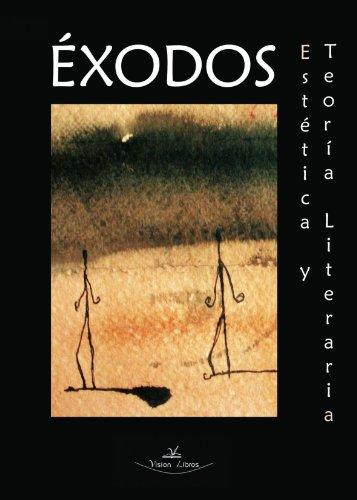Exodos, estetica y teoria literaria por ALBERTO FERNANDEZ HOYA
