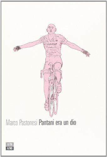 Pantani era un dio