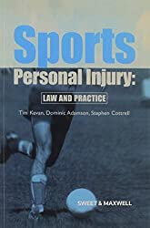 Sports Personal Injury: Law and Practice