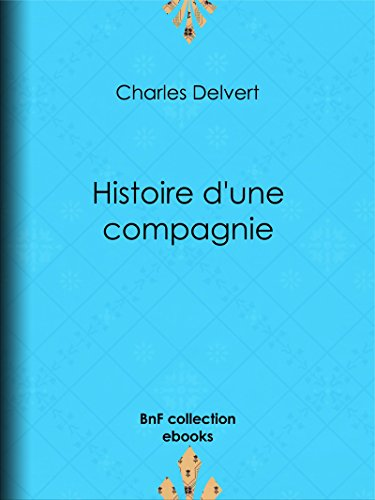 Histoire d'une compagnie: Novembre 1915-Juin 1916
