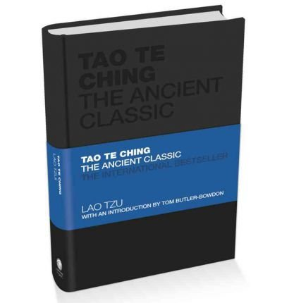 [(Tao Te Ching: The Ancient Classic)] [ By (author) Lao Tzu, By (author) Tom Butler-Bowdon ] [June, 2012]