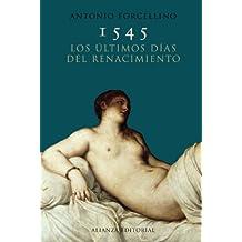 1545. Los últimos días del Renacimiento (Libros Singulares (Ls))