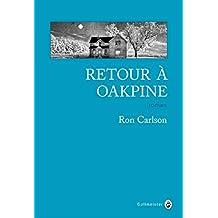 Retour à Oakpine (Nature Writing) (French Edition)