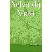 Selva da Vida (Portuguese Edition)