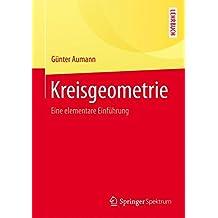 Kreisgeometrie: Eine elementare Einführung (Springer-Lehrbuch)