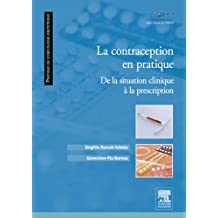 La contraception en pratique: De la situation clinique à la prescription