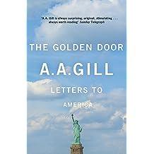 The Golden Door: Letters to America