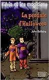 Kévin et les Magiciens, tome 1 : La Pendule d'Halloween de John Bellairs,Lalex (Illustrations),Nikou Tridon (Traduction) ( 8 octobre 2001 )
