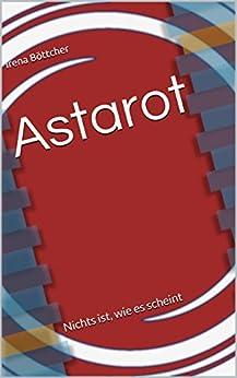 Astarot: Nichts ist, wie es scheint