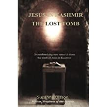 Jesus in Kashmir, The Lost Tomb