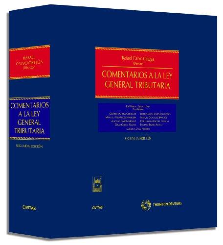 Comentarios a la Ley General Tributaria (Estudios y Comentarios de Legislación)