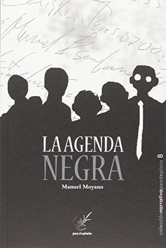 La agenda negra (Narrativa Pez de Plata)