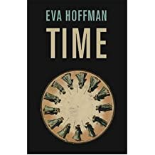 [(Time)] [ By (author) Eva Hoffman ] [September, 2011]