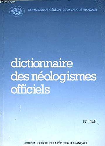 Dictionnaire des néologismes officiels (Journal officiel de la République française)