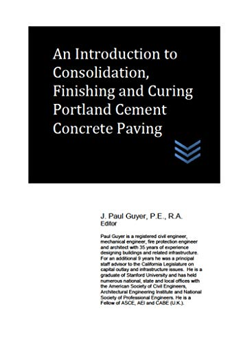 An Introduction to Consolidation, Finishing and Curing Portland Cement Concrete Paving (English Edition)
