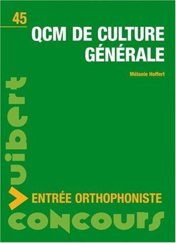 QCM de culture générale : Concours entrée orthophoniste