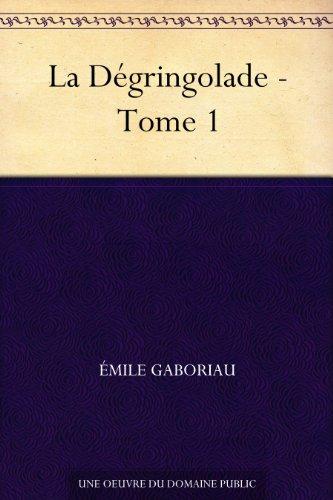 Couverture du livre La Dégringolade - Tome 1