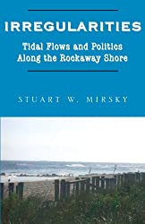 Irregularities: Tidal Flows and Politics Along the Rockaway Shore