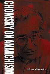 [(Chomsky on Anarchism)] [By (author) Noam Chomsky] published on (February, 2006)