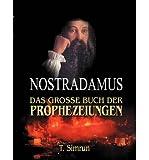 [ NOSTRADAMUS - DAS GRO E BUCH DER PROPHEZEIUNGEN (GERMAN) ] BY Simrun, T ( Author ) [ 2002 ] Paperback - T Simrun