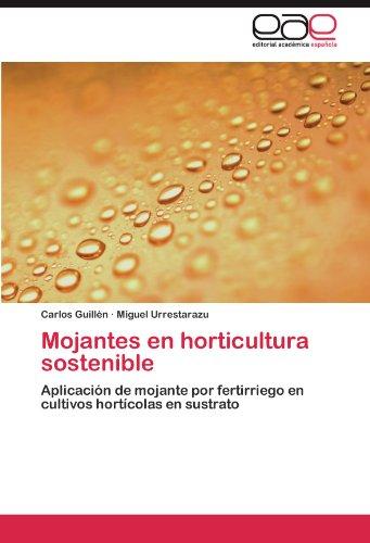 Mojantes en horticultura sostenible por Guillén Carlos