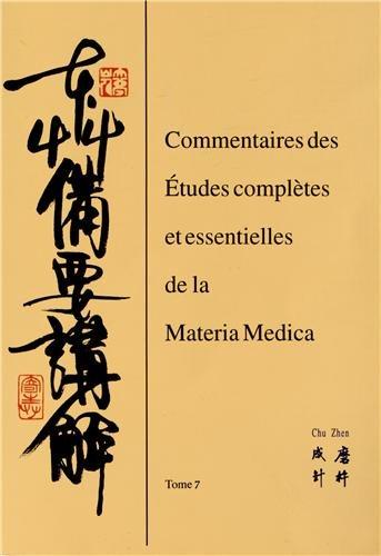 Commentaires des études complètes et essentielles de la Materia medica : Tome 7 par Yumin Xi