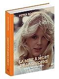 La mise à mort de la licorne - Dorothy Stratten (1960-1980)