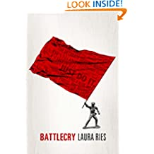 Battlecry: Winning the battle for the mind with a slogan that kills.