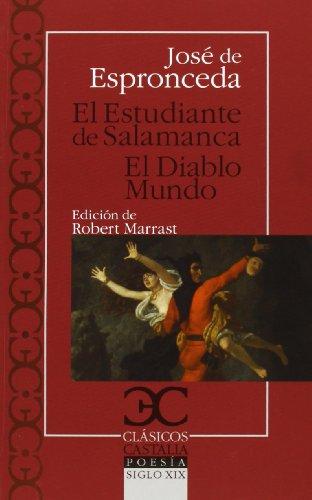 El Estudiante De Salamanca. El Diablo Mundo (Clasicos Castalia)