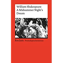 A Midsummer Night's Dream: (Fremdsprachentexte) (Reclams Universal-Bibliothek)