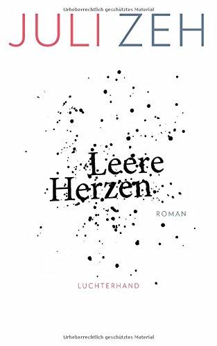 Buchseite und Rezensionen zu 'Leere Herzen: Roman' von Juli Zeh