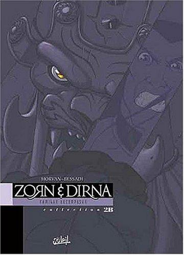 Zorn et Dirna : Famille décomposée