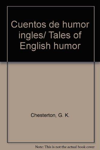 Cuentos de humor ingles/ Tales of English humor