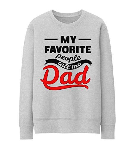 My Favorite People Call Me Dad Unisex/Damen / Herren Pullover Sweatshirt S