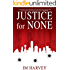 Justice for None: Texas Justice Book #1 (English Edition)