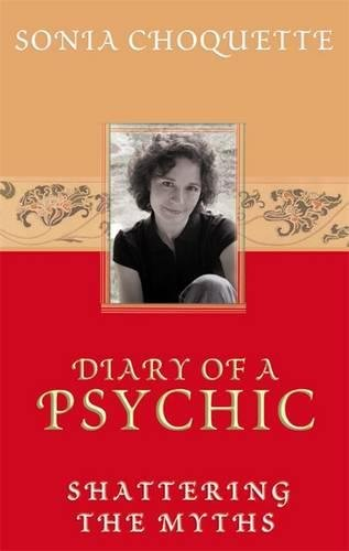 Diary of a Psychic: Shattering the Myths