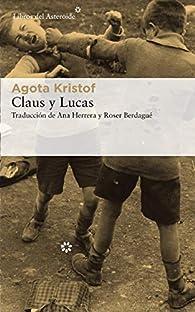 Claus y Lucas par Agota Kristof