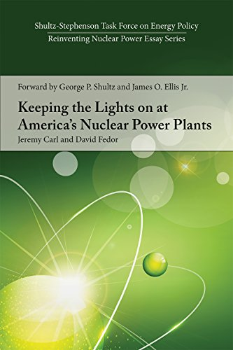 Keeping The Lights On At America's Nuclear Power Plants (shultz-stephenson Task Force On Energy Policy Reinventing Nuclear Power Essay) por David Fedor epub