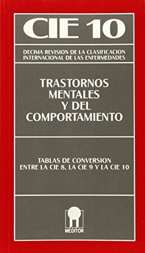 Cie 10 - trastornos mentales y del comportamiento tablas de conversi por Aa.Vv.