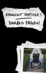 Eminent Hipsters by Donald Fagen (2013-10-24)