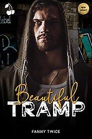 Beautiful Tramp